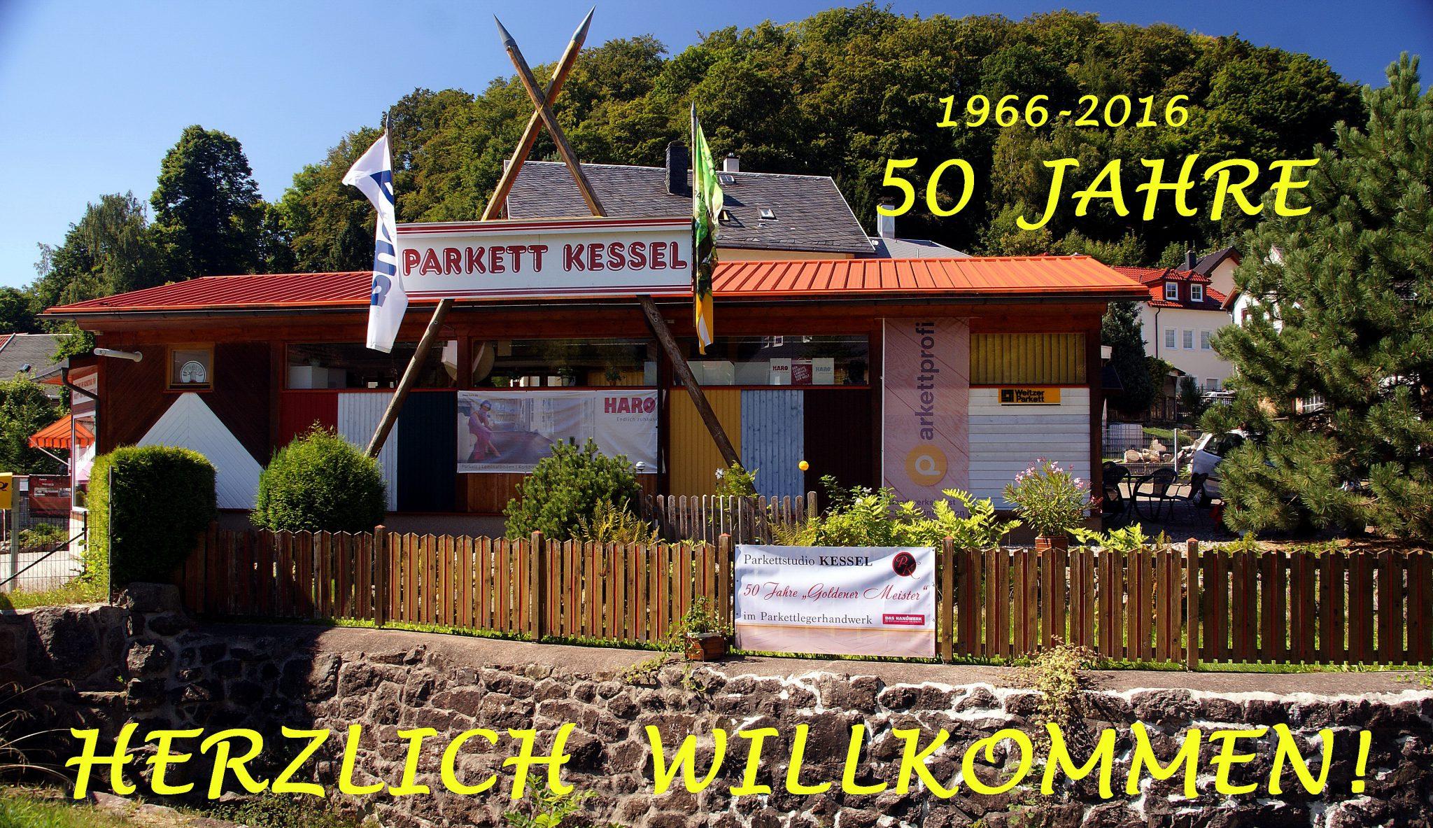 Rückschau: 50 Jahre Parkett Kessel 1966-2016